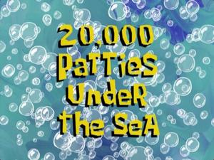 20,000 Patties Under the Sea