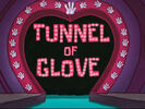 Tunnel of Glove