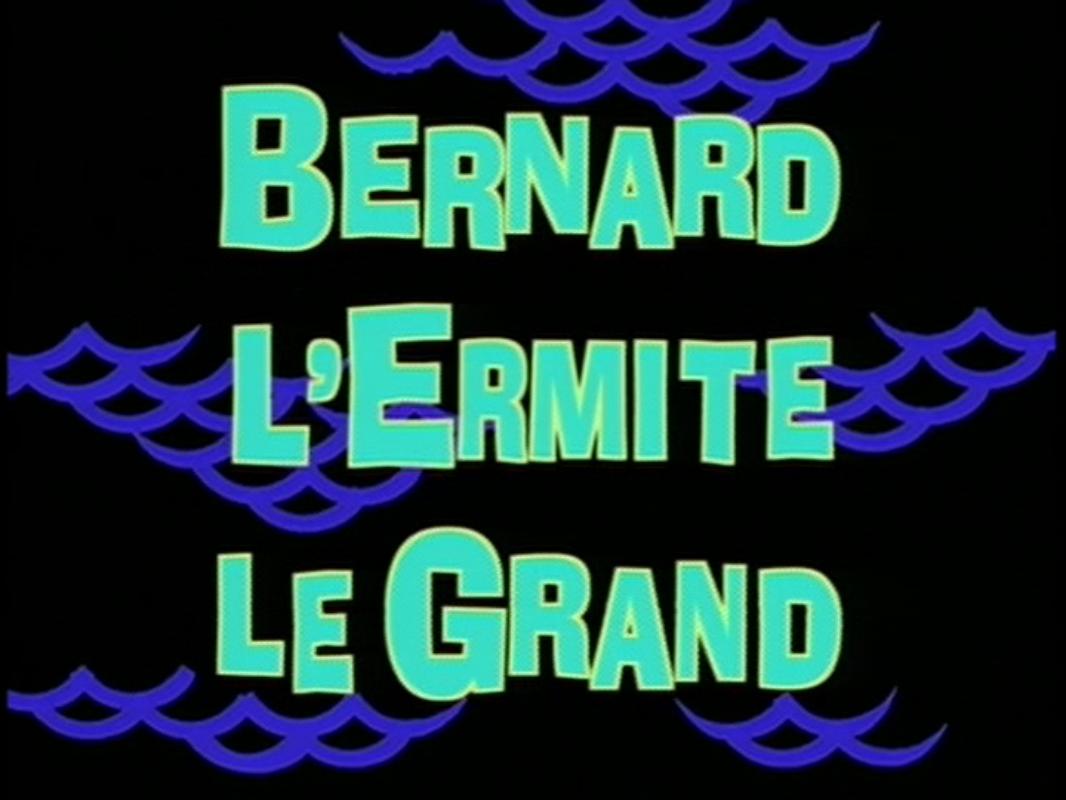 File:Bernard l'ermite le grand.png