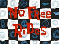 No Free Rides