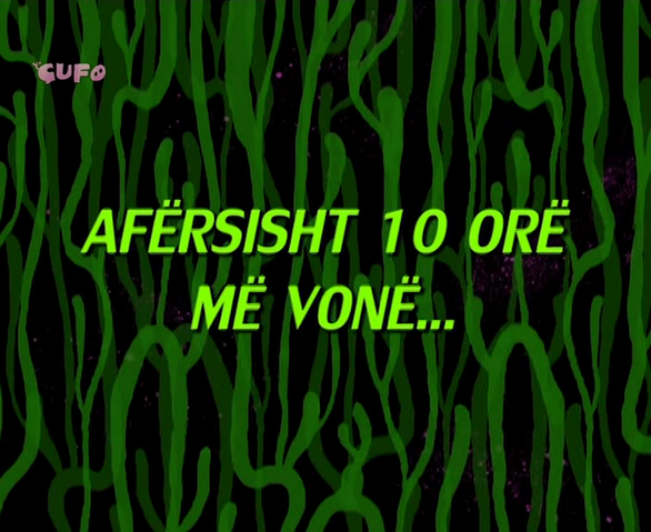 File:S8E11b - Approximately 10 Hours Later (Albanian).png