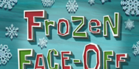 Sheldon J. Plankton/gallery/Frozen Face-Off
