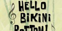 Hello Bikini Bottom!