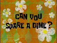 Can You Spare a Dime?