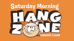 Saturday Hang Zome with Lincoln Loud