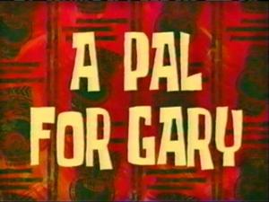 Файл:A-Pal-For-Gary.jpg