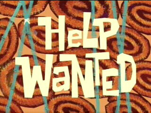 File:Help Wanted.jpg