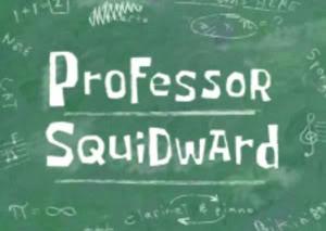 ProfessorSquidward