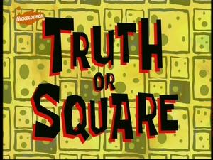 File:Truth or Square.jpg