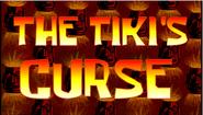 The Tiki's Curse