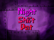 What Patrick Does at Nighttime