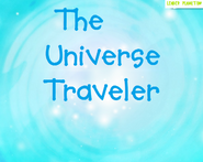 The Universe Traveler