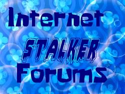Internet Stalker Forums