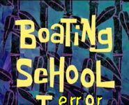 Boating school terror