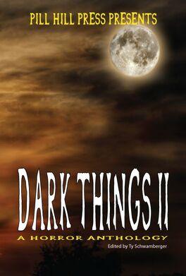 Dark Things II