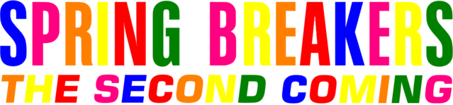 File:Spring Breakers - The Second Coming logo.png