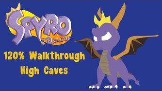 Spyro the Dragon 120% Walkthrough - 15 - High Caves