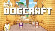 Dogcraft ep94