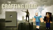 Crafting Dead 9