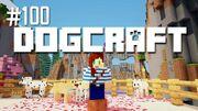 Dogcraft ep100