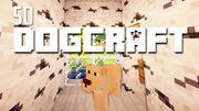 Dogcraft ep50