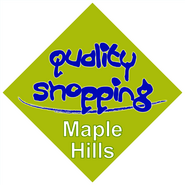 Quality Shopping Maple Hills