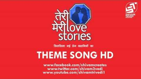 Teri Meri Love Stories Title Song + Mediafire download (full theme track)