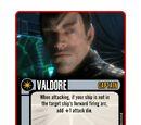 Valdore (Skill 5 Cost 3)