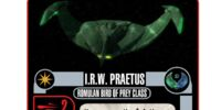 I.R.W. Praetus - Romulan Bird of Prey Class (Cost 14)