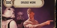 Drudge Work