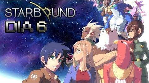STARBOUND Dia 6 Dragonaco!! Go al Tier 4 D