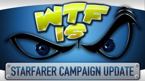 ► WTF Is... - Starfarer - Campaign Update