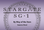 Stargate SG-1 - By Way of the Stars