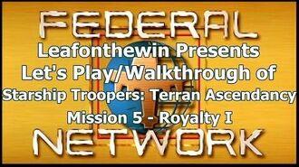 Walkthrough - Mission 5- Royalty I