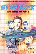 The rebel universe