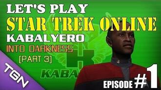 Let's Play Star Trek Online Ep 1 Part 3 - Kabalyero - Into Darkness TGNArmy GM5Go