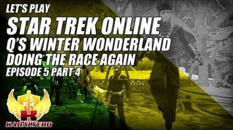 Let's Play Star Trek Online E5P4 Q's Winter Wonderland ★ Doing The Race Again
