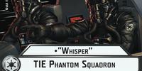 """Whisper"" TIE Phantom Squadron"