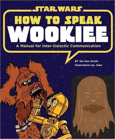 File:How-To-Speak-Wookiee.jpg