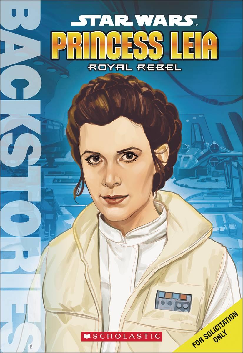 Backstories: Star Wars – Princess Leia: Royal Rebel ... How Old Is Princess Leia In Star Wars Rebels