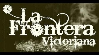 La Frontera Victoriana - Das Abenteuer Beginnt 2015 - Teaser-0