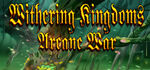 Withering Kingdom Arcane War Logo