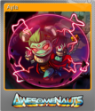 Awesomenauts Foil 1