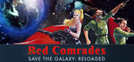 Red Comrades Save the Galaxy Reloaded Logo