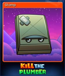 Kill The Plumber Card 5
