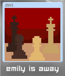 Emily is Away Foil 4