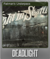 Deadlight Foil 2