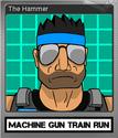 Machine Gun Train Run Foil 1