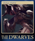 We Are The Dwarves Card 5