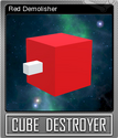 Cube Destroyer Foil 2